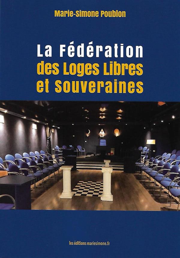 La fédération des Loges Libres et Souveraines